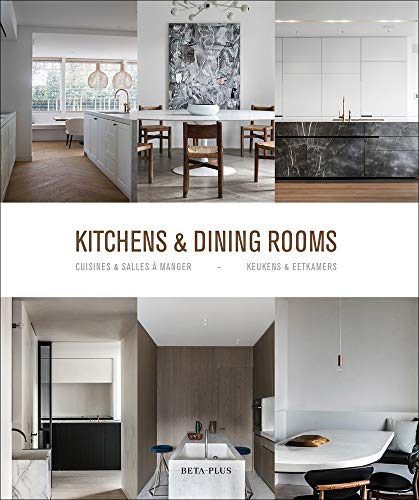 Kitchens & Dining Rooms (Dutch, English and French Edition)