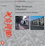 img - for New American Urbanism: Re-forming the Suburban Metropolis (Skira Architecture Library) book / textbook / text book