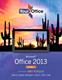 Your Office, Amy S. Kinser and Diane P. Lending, 0133142698