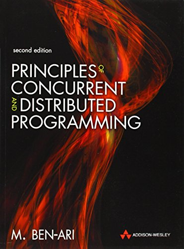 Principles of Concurrent and Distributed Programming (2nd Edition) by Pearson