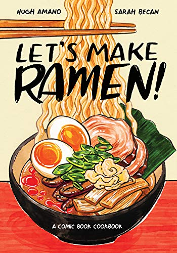 Pdf Graphic Novels Let's Make Ramen!: A Comic Book Cookbook