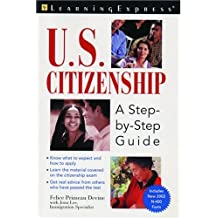Us Citizenship: A Step by Step Guide