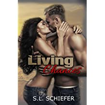 Living Chances (Unexpected Series Book 3)