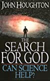 The Search for God, John Theodore Houghton, 1573834157