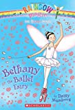 Bethany the Ballet Fairy, Daisy Meadows, 054510615X