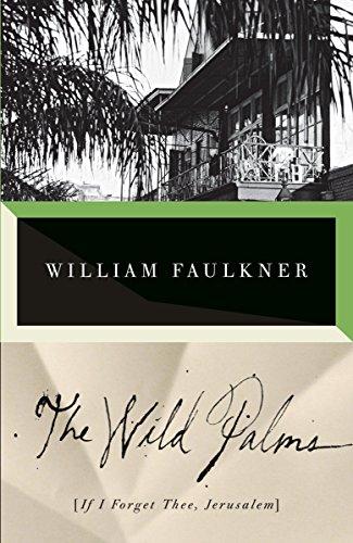 The Wild Palms [William Faulkner] (Tapa Blanda)