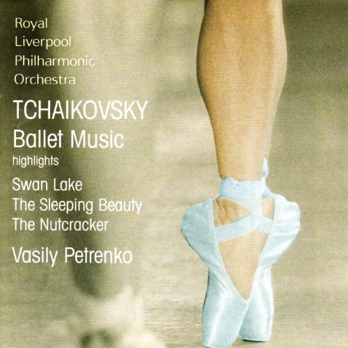 Tchaikovsky: Swan Lake, The Sleeping Beauty, The Nutcracker (Excerpts)