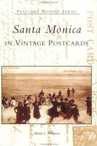 Santa Monica in Vintage Postcards   (CA)  (Postcard History Series) ebook