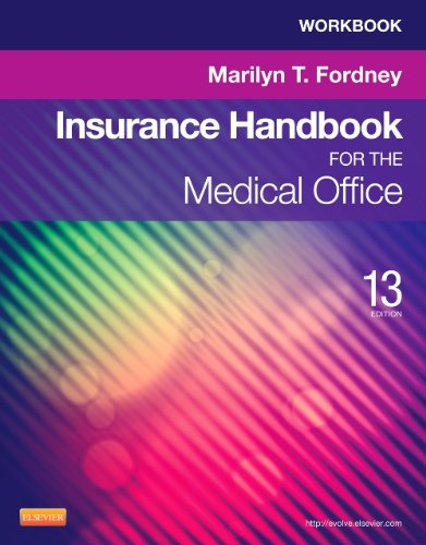 Workbook for Insurance Handbook for the Medical Office, 13th Edition Pdf
