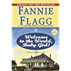 Welcome to the World, Baby Girl!: A Novel (Elmwood Springs Book 1)