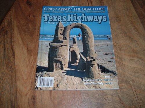 - Texas Highways magazine, June 2010-Coast Away! The Bach Life. South Padre Island.