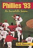Phillies '93, Rich Westcott, 1566392314