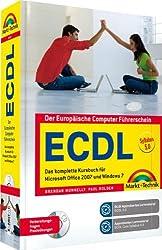 ECDL - Das komplette Kursbuch für Office 2007 und Windows 7 - Zertifiziert nach Syllabus 5.0 (Sonstige Bücher M+T)