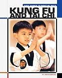 Kung Fu and Tai Chi (Kids' Guides)