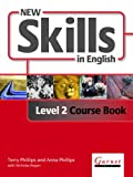Cover of New Skills in English: New Skills in English - Level 2 - Course Book with Audio DVD and DVD Combined Level 2