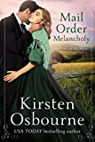 #5: Mail Order Melancholy (Brides of Beckham Book 25)