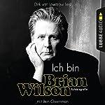 Ich bin Brian Wilson | Brian Wilson,Ben Greenman