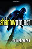 The Shadow Project, Herbie Brennan, 0061756458