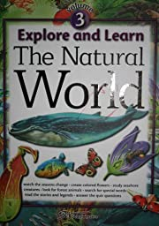 Explore & Learn Volume 3 the Natural World…