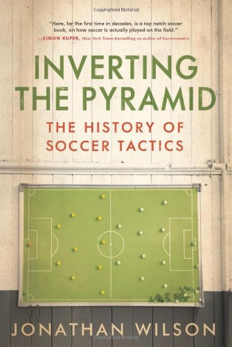 Inverting The Pyramid: The History of Soccer Tactics (Diamond Football Formation compare prices)