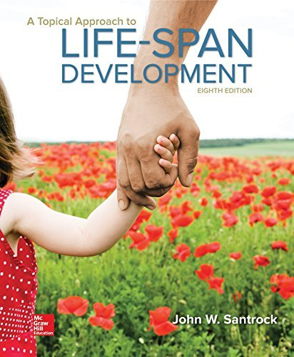 A Topical Approach to Lifespan Development by John Santrock (2015-10-14) -  McGraw-Hill Education