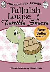 Tallulah Louise & The Terrible Sneeze (An Awkward Owl Reader)
