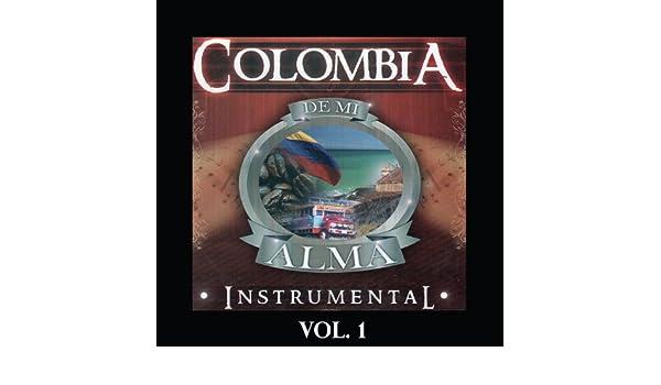 Colombia de Mi Alma - Instrumental, Vol. 1 by Various artists on Amazon Music - Amazon.com