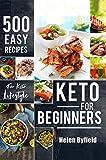 Keto For Beginners: 500 Easy Recipes For Keto Lifestyle ( Ketogenic cookbook )