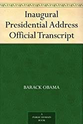 Inaugural Presidential Address Official Transcript