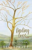 Finding Love: one woman's journey to find her truth, her voice, her song...