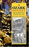 img - for An Ozark Odyssey: The Journey of a Father and Son by William Childress (2005-07-26) book / textbook / text book