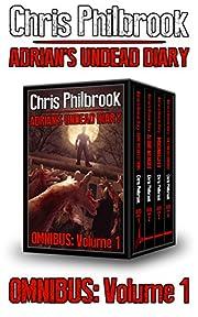 The Adrian's Undead Diary Omnibus: Volume One