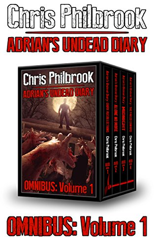The Adrian's Undead Diary Omnibus: Volume One (Best Sci Fi Blogs)