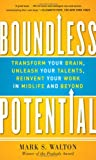 Boundless Potential:  Transform Your Brain, Unleash Your Talents, Reinvent Your Work in Midlife and Beyond