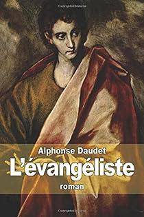 L'évangéliste par Daudet