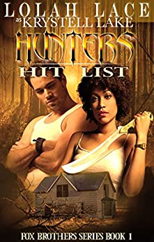 Hunters Hit List (Fox Brothers Book 1) by [Lace, Lolah, Lake, Krystell]