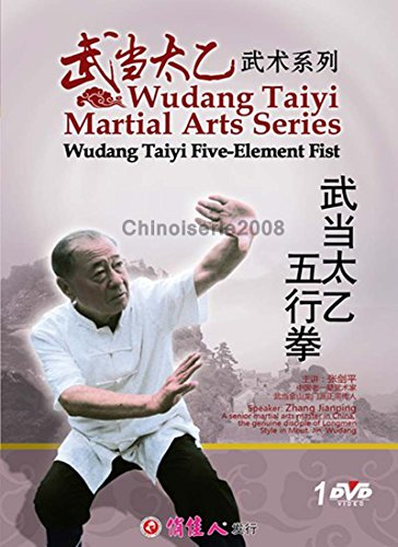 Wudang Taiyi Martial Arts Wudang Taiyi Five Element Fist by zhang jianping DVD