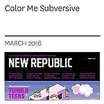 Color Me Subversive   Laura Marsh