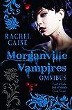 Image of The Morganville Vampires Omnibus, Vol. 2 (Feast of Fools / Lord of Misrule / Carpe Corpus)
