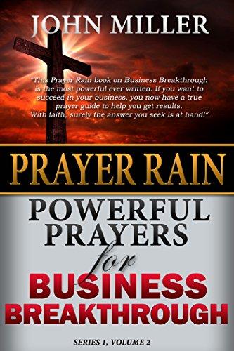 Prayer rain powerful prayers for business breakthrough prayer rain prayer rain powerful prayers for business breakthrough prayer rain series book 2 by fandeluxe Choice Image