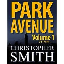 Park Avenue: Volume Un (Version française) (5ème Avenue series t. 6) (French Edition)