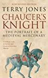 Chaucer's Knight, Terry Jones, 0413777340
