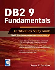 DB2 9 Fundamentals: Certification Study Guide by Roger E. Sanders (2007-05-01)