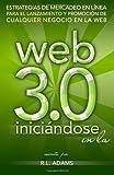 Iniciándose en la Web 3. 0, R. L. Adams, 1497371554