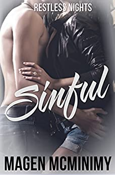 Sinful (Restless Nights Book 1) by [McMinimy, Magen]