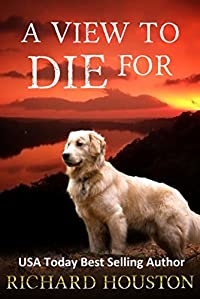 A View To Die For by Richard Houston ebook deal