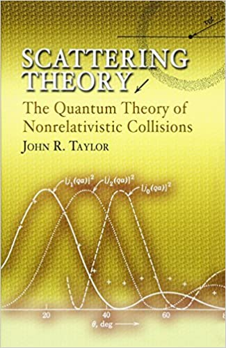 Scattering theory the quantum theory of nonrelativistic scattering theory the quantum theory of nonrelativistic collisions dover books on engineering fandeluxe Gallery