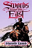 Swords from the East, Harold Lamb, 0803219490