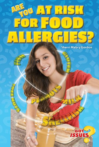 Are You at Risk for Food Allergies? (Got Issues?)