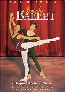 SIMPLY BALLET: A Master Ballet Class For Beginners